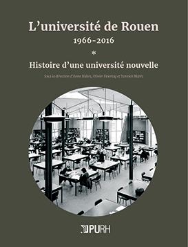 Ouvrage 50 ans de l'Université de Rouen Normandie