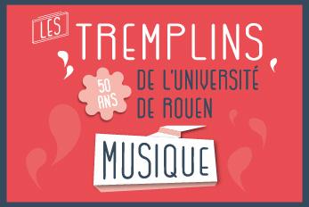 Les tremplins de l'Université de Rouen