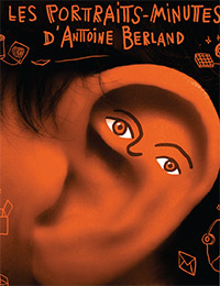 LES PORTRAITS-MINUTES D'ANTOINE BERLAND